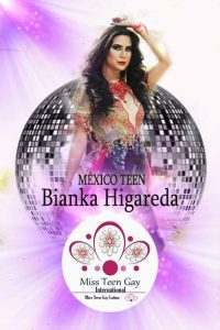 Bianka higareda Miss Teen Gay International - Edición 2018